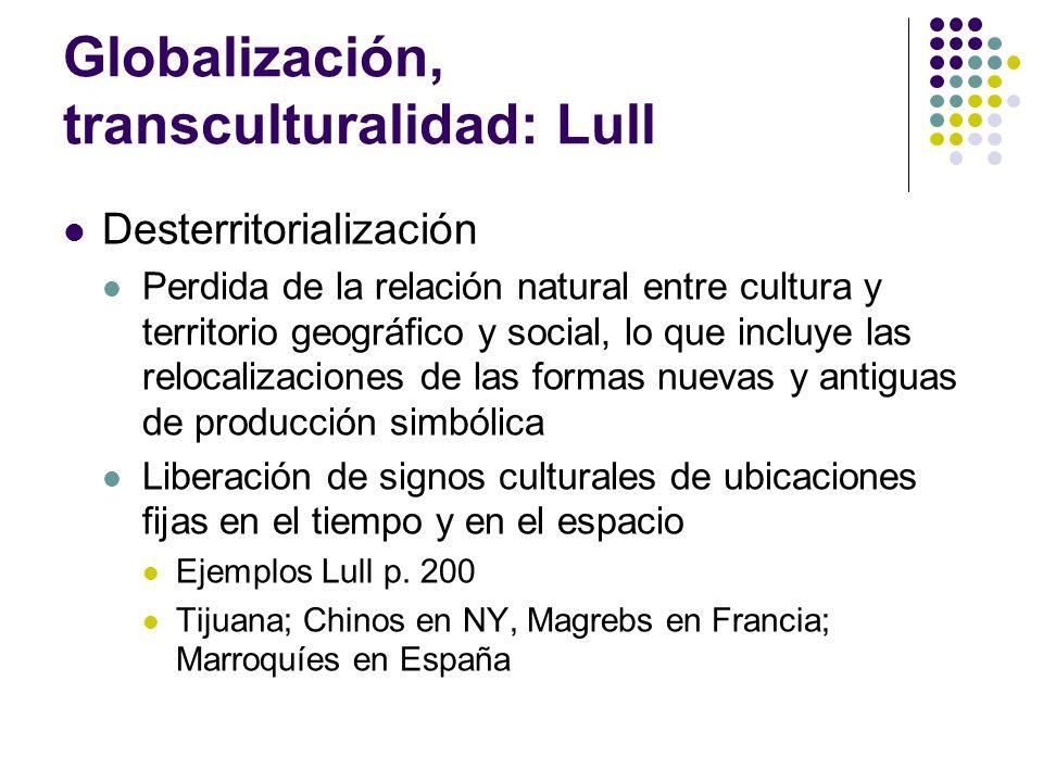Globalización, transculturalidad: Lull