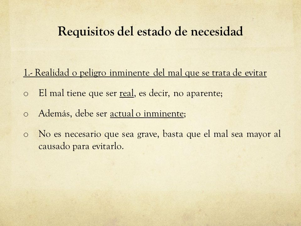 Requisitos del estado de necesidad