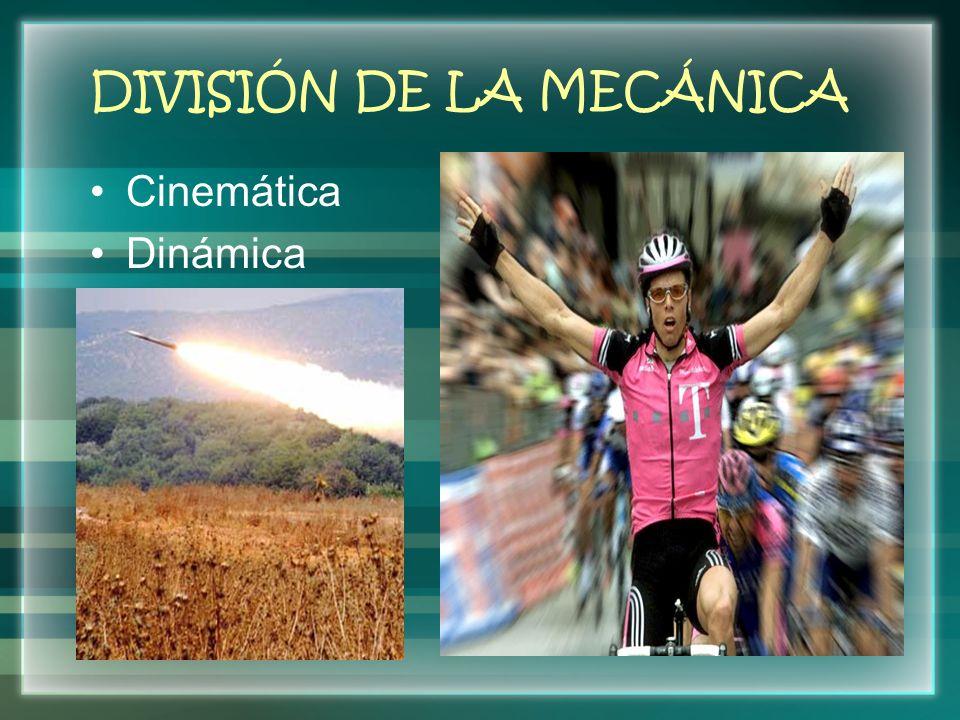 DIVISIÓN DE LA MECÁNICA