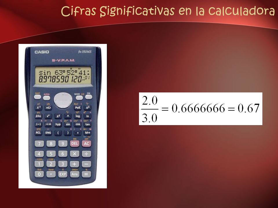 Cifras Significativas en la calculadora