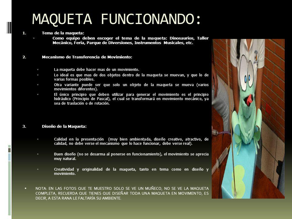 MAQUETA FUNCIONANDO: Tema de la maqueta: