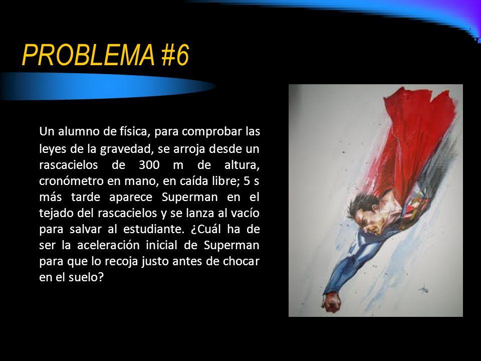 PROBLEMA #6
