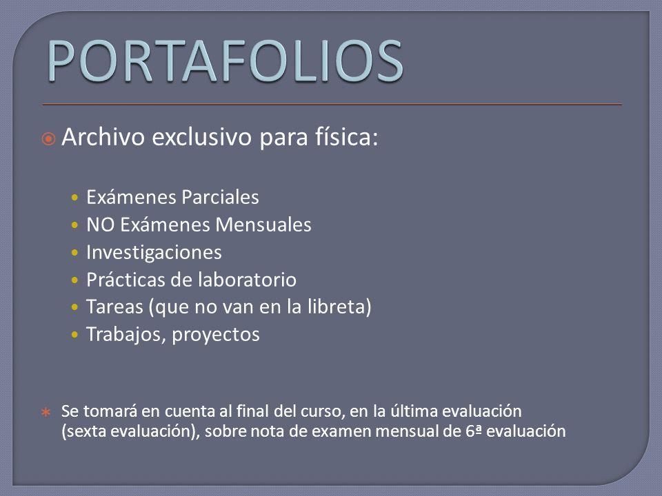 PORTAFOLIOS Archivo exclusivo para física: Exámenes Parciales