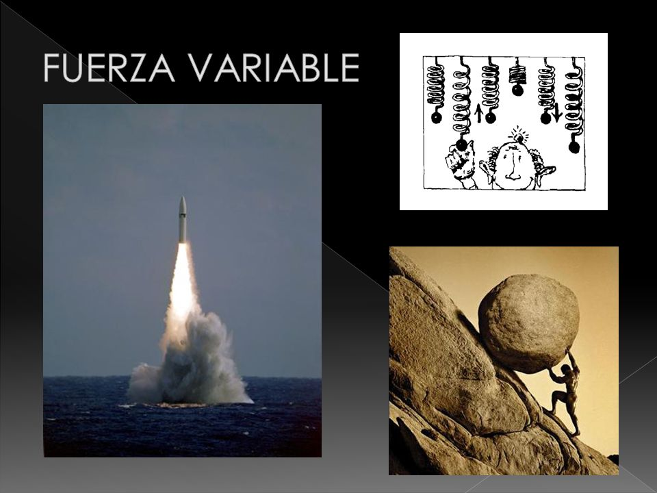 FUERZA VARIABLE