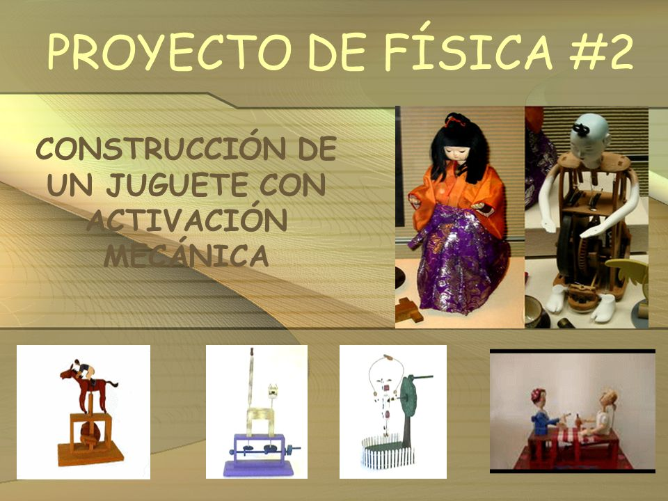 CONSTRUCCIÓN DE UN JUGUETE CON ACTIVACIÓN MECÁNICA