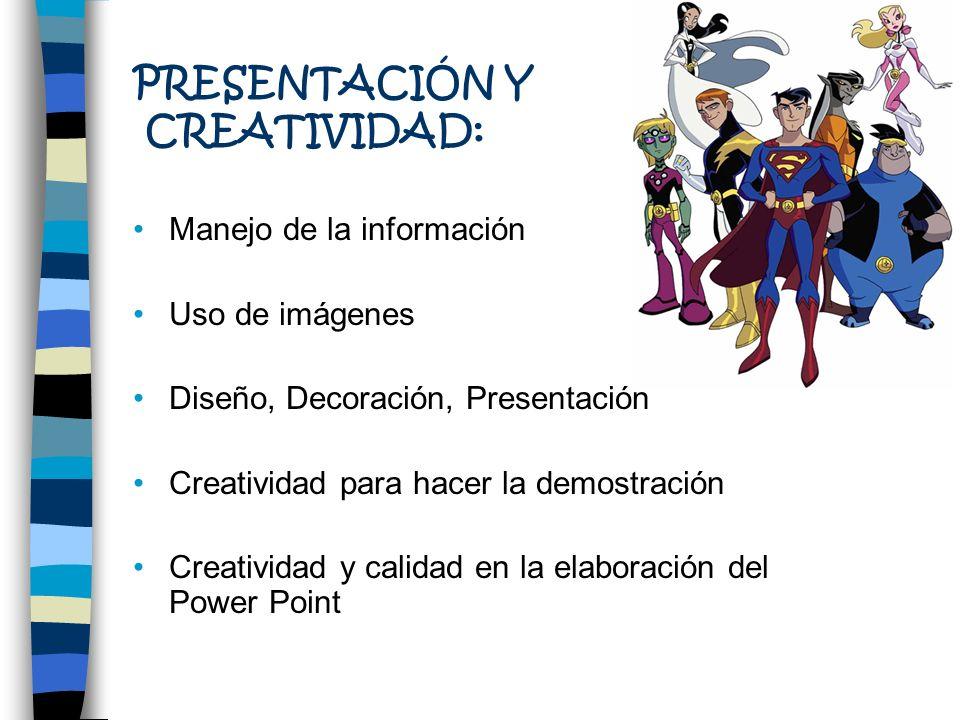 PRESENTACIÓN Y CREATIVIDAD: