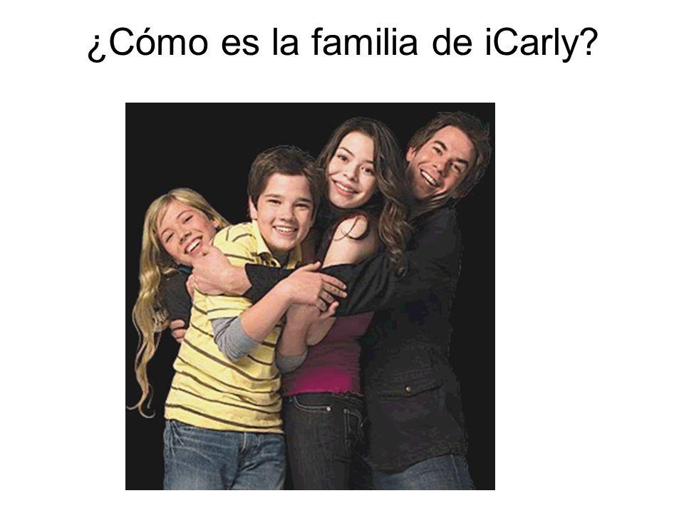 ¿Cómo es la familia de iCarly