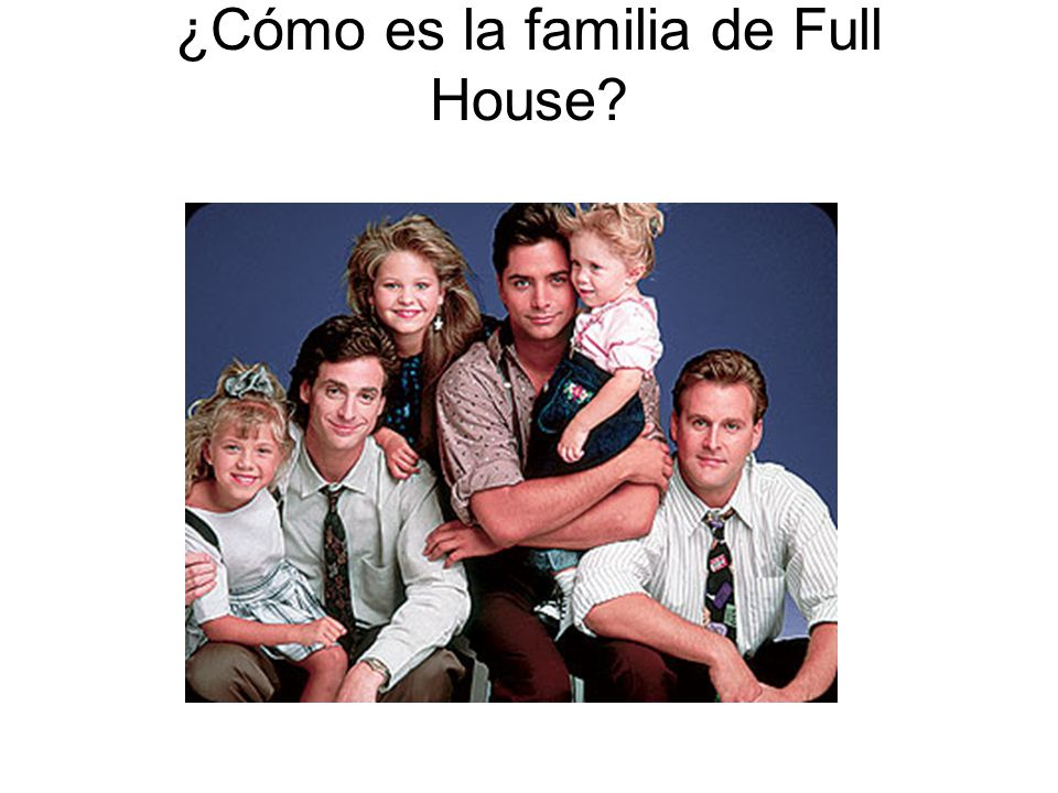 ¿Cómo es la familia de Full House