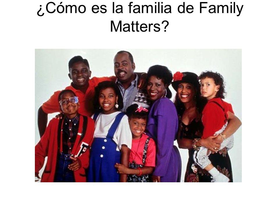 ¿Cómo es la familia de Family Matters