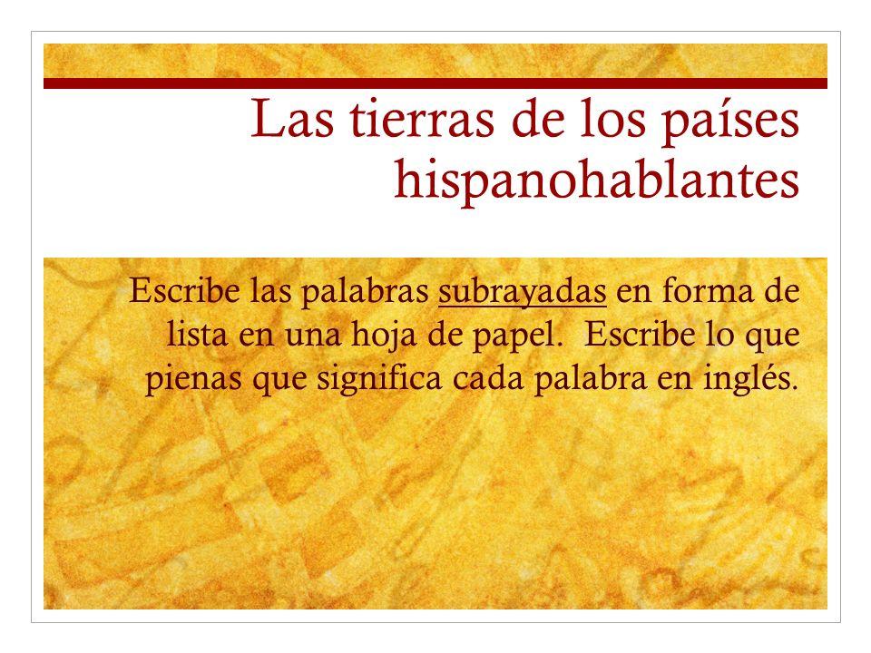 Las tierras de los países hispanohablantes