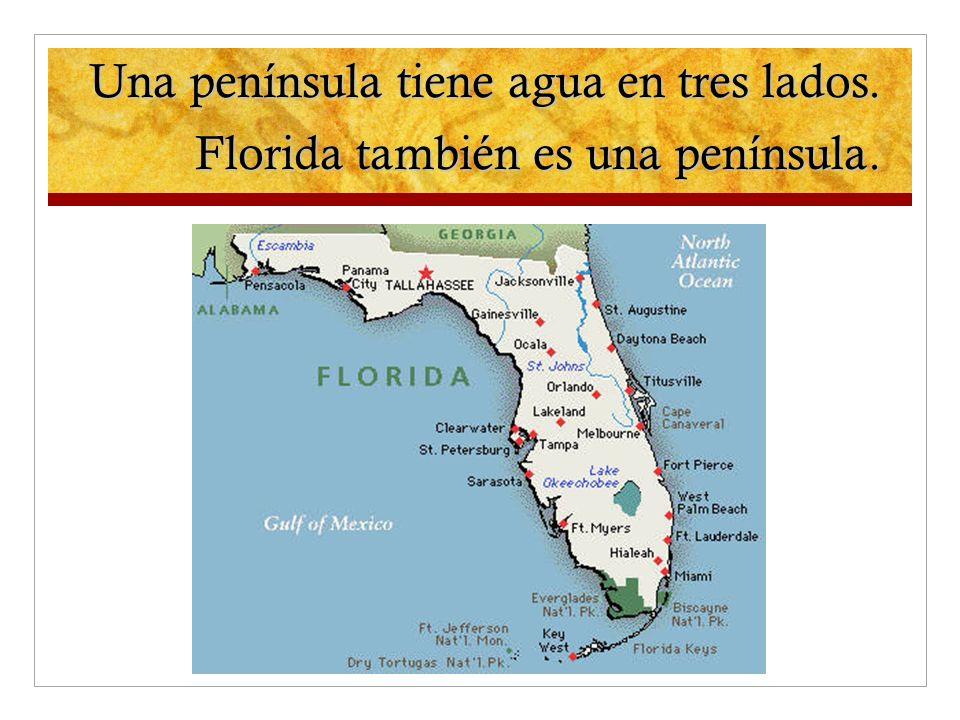 Una península tiene agua en tres lados