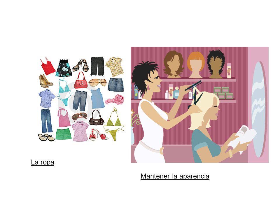La ropa Mantener la aparencia
