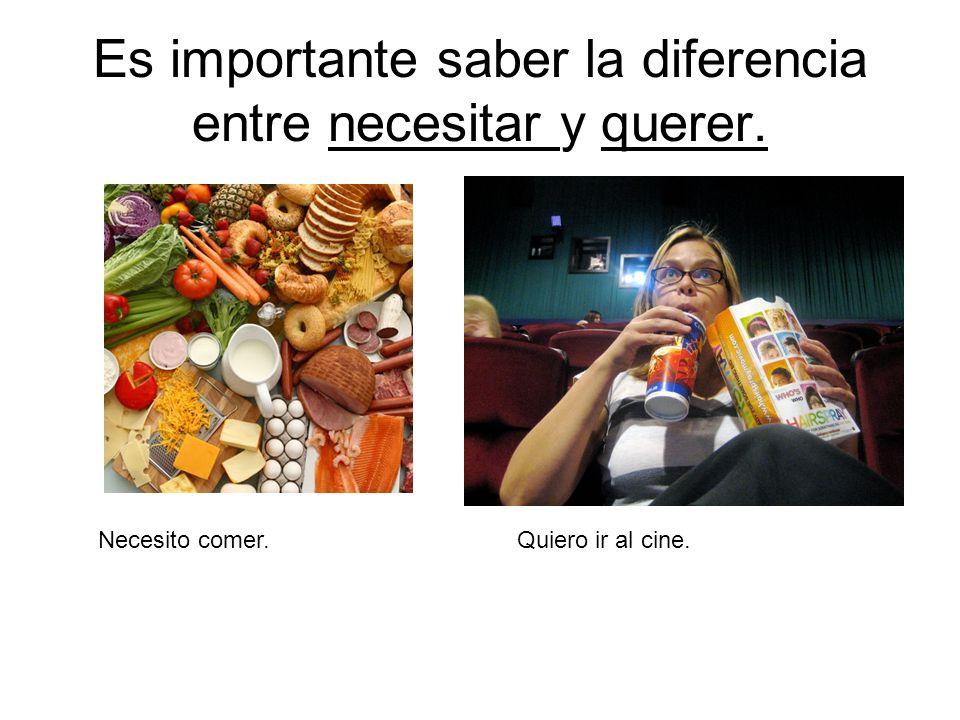 Es importante saber la diferencia entre necesitar y querer.