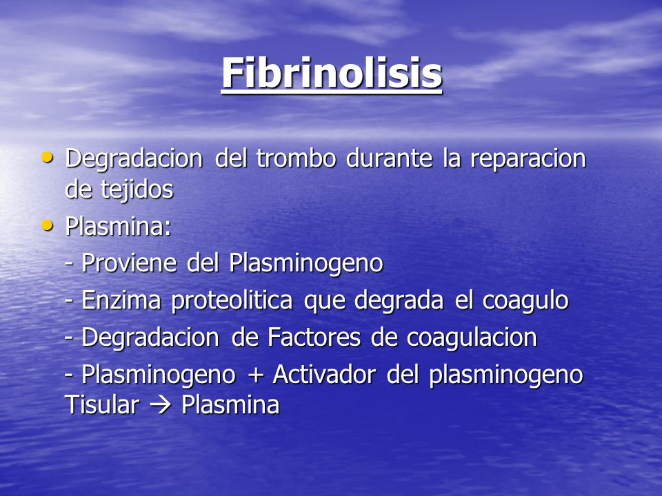 Fibrinolisis Degradacion del trombo durante la reparacion de tejidos