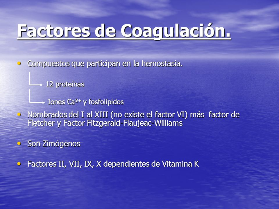 Factores de Coagulación.