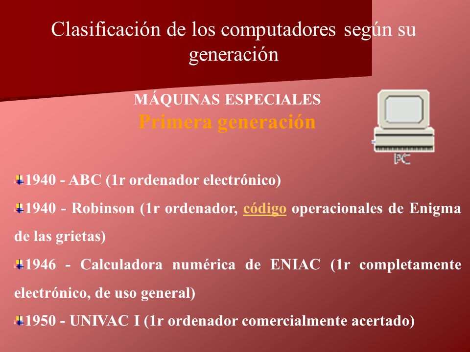 Clasificación de los computadores según su generación