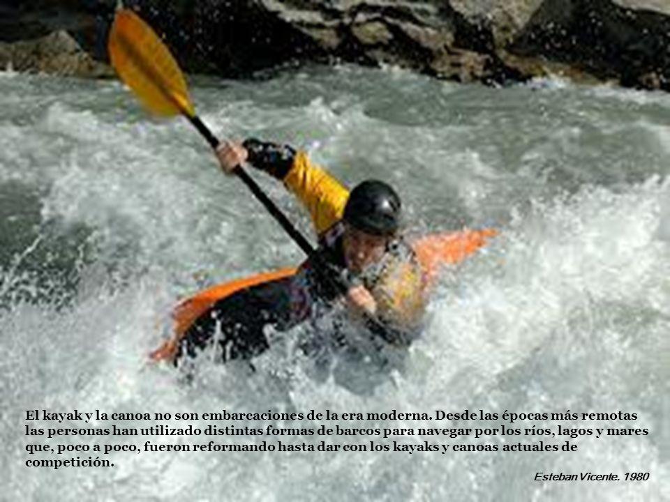 El kayak y la canoa no son embarcaciones de la era moderna