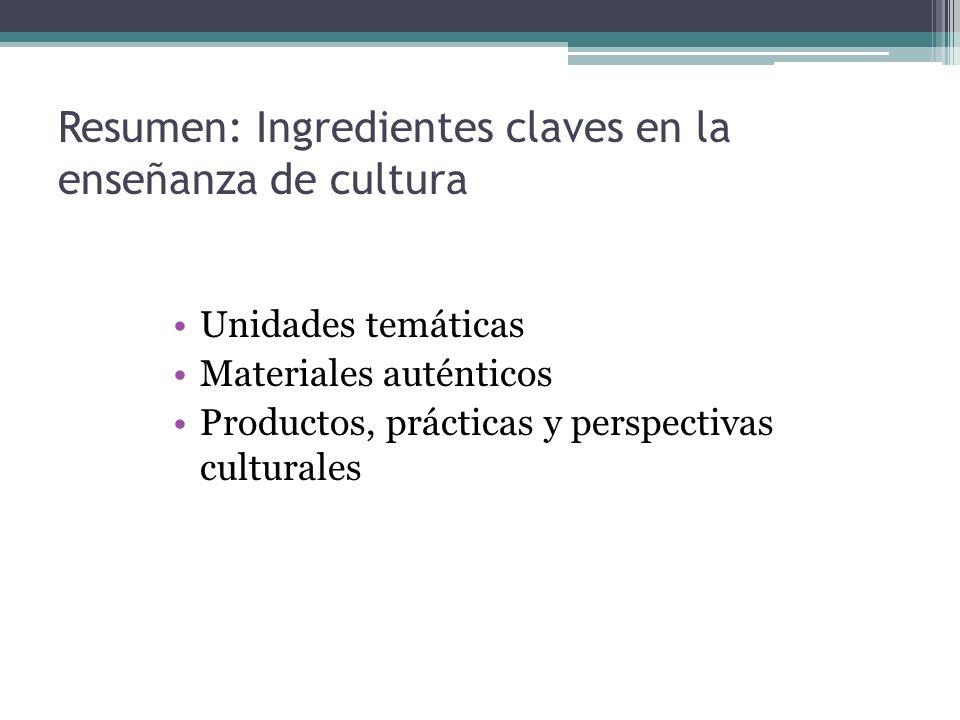 Resumen: Ingredientes claves en la enseñanza de cultura