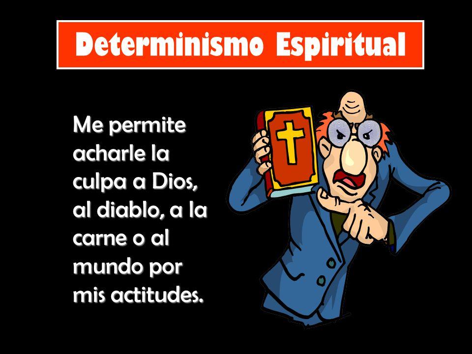Determinismo Espiritual