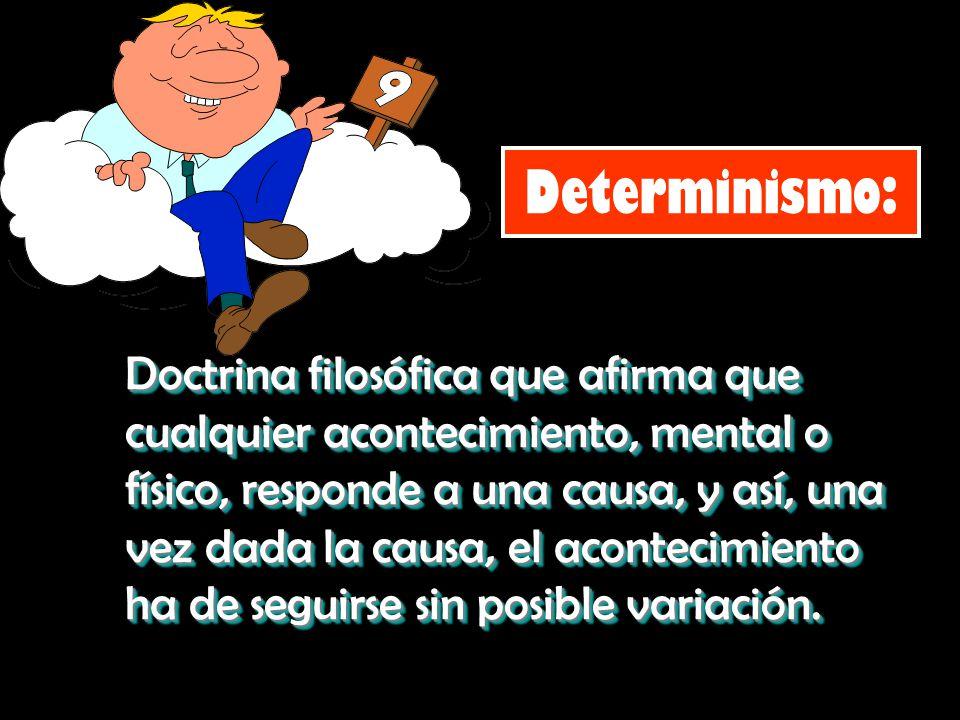 Determinismo: