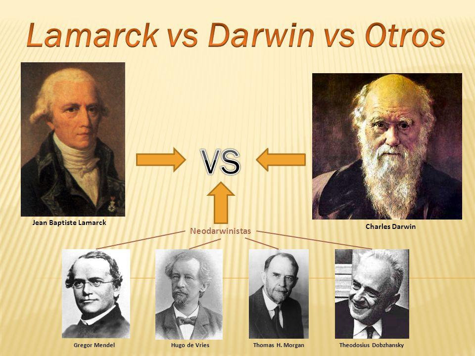 Lamarck vs Darwin vs Otros