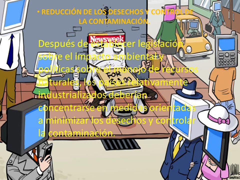 REDUCCIÓN DE LOS DESECHOS Y CONTROL DE LA CONTAMINACIÓN.