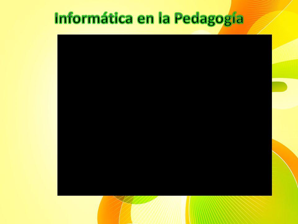 Informática en la Pedagogía