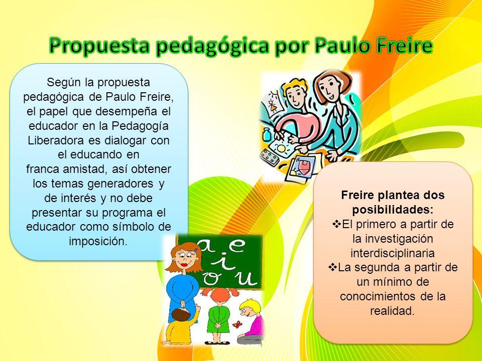 Propuesta pedagógica por Paulo Freire