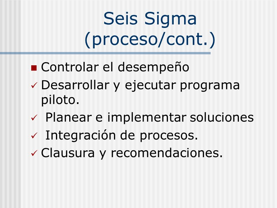 Seis Sigma (proceso/cont.)