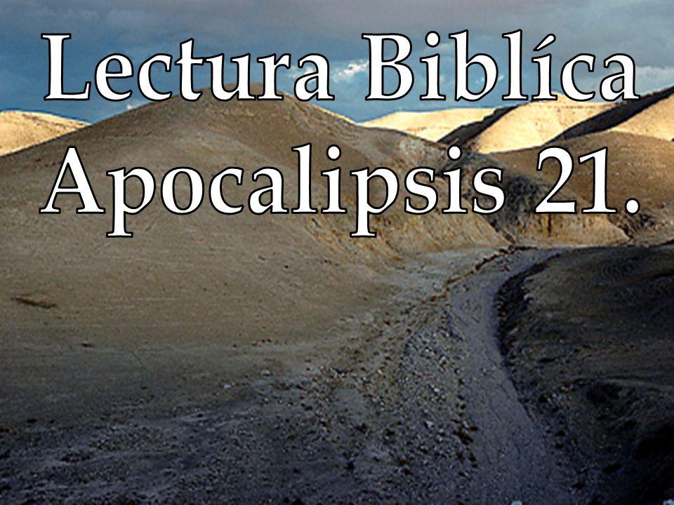 Lectura Biblíca Apocalipsis 21.