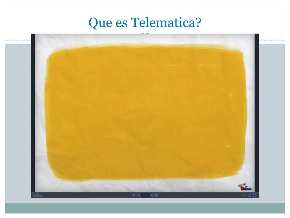 Que es Telematica