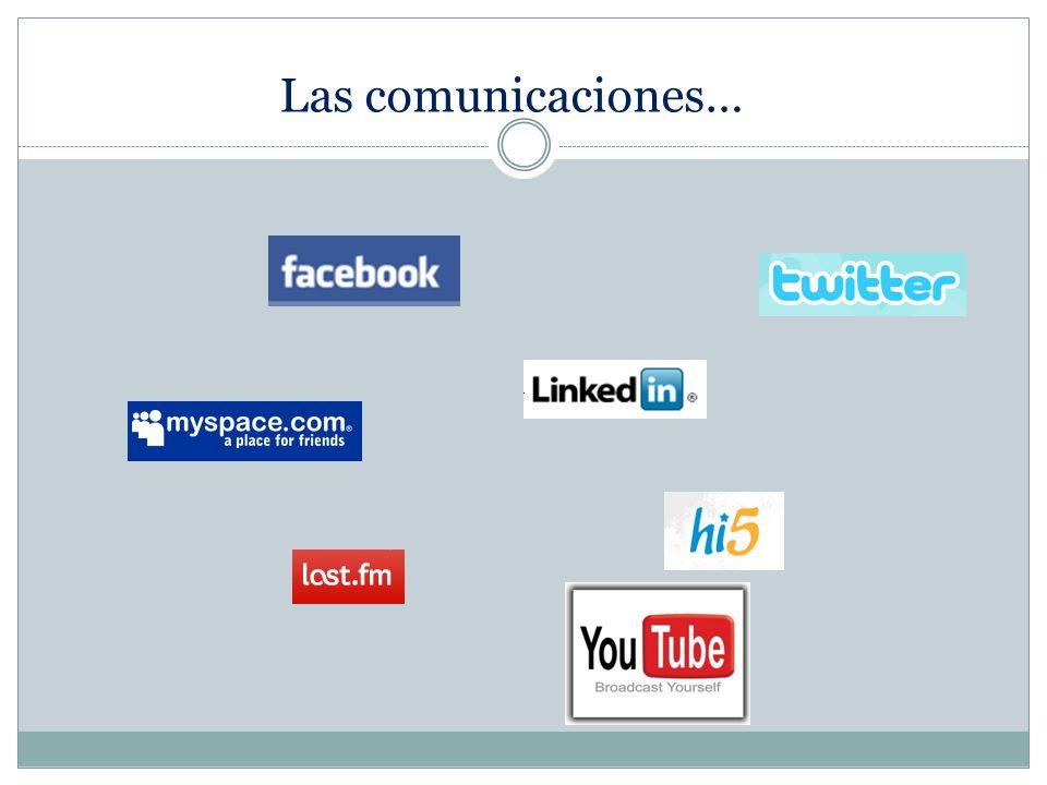 Las comunicaciones…