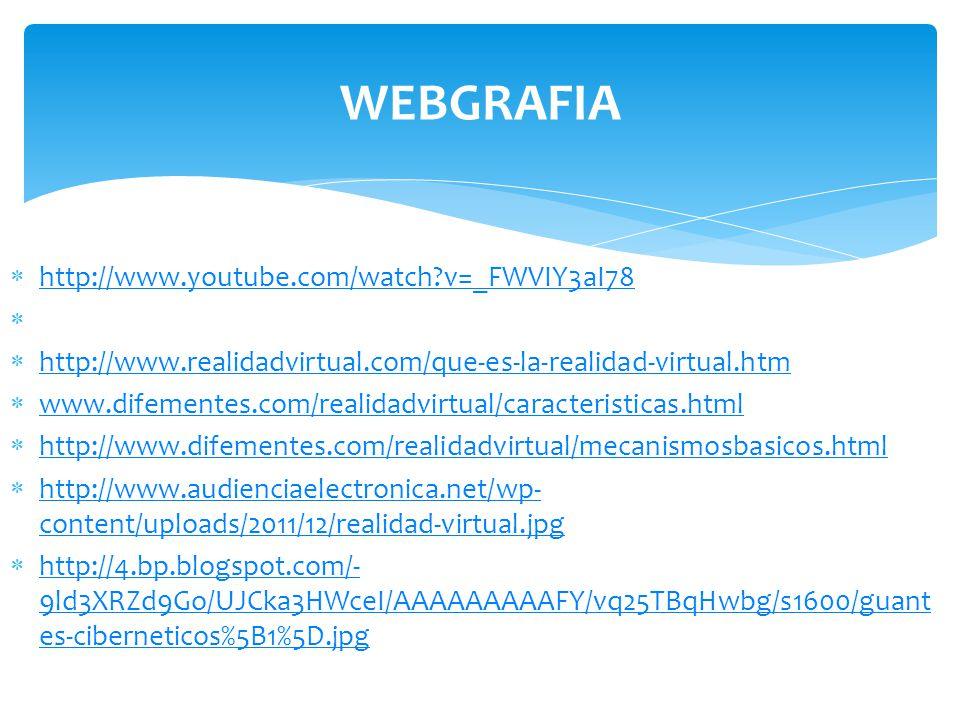 WEBGRAFIA http://www.youtube.com/watch v=_FWVIY3aI78