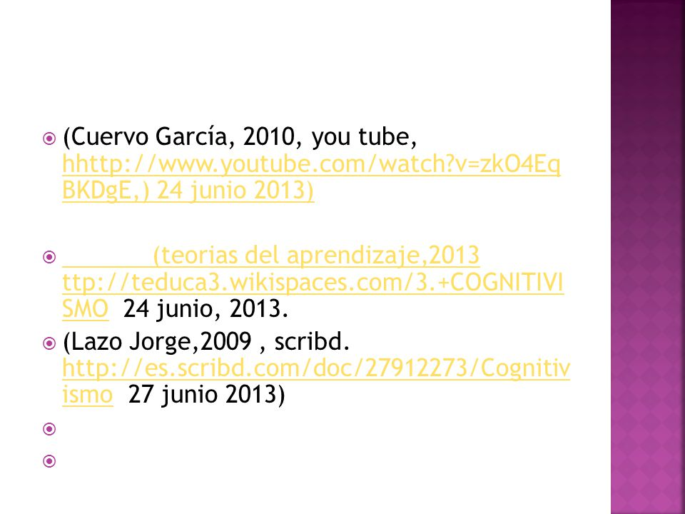 (Cuervo García, 2010, you tube, hhttp://www. youtube. com/watch