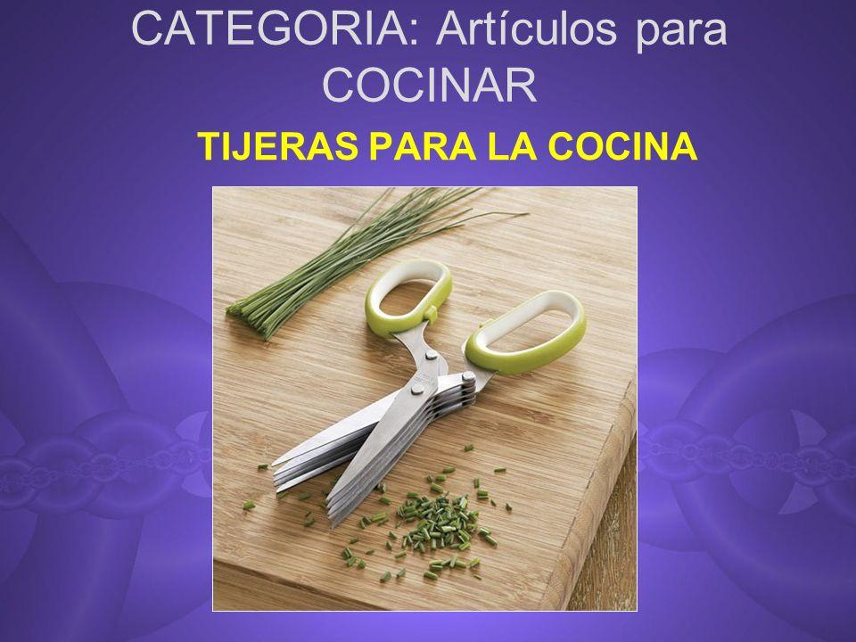 CATEGORIA: Artículos para COCINAR
