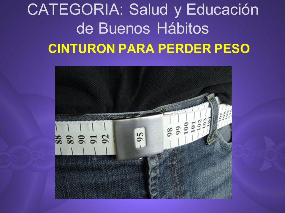 CATEGORIA: Salud y Educación de Buenos Hábitos