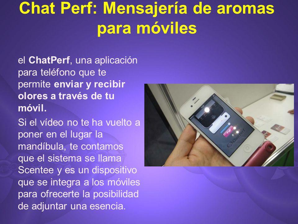 Chat Perf: Mensajería de aromas para móviles