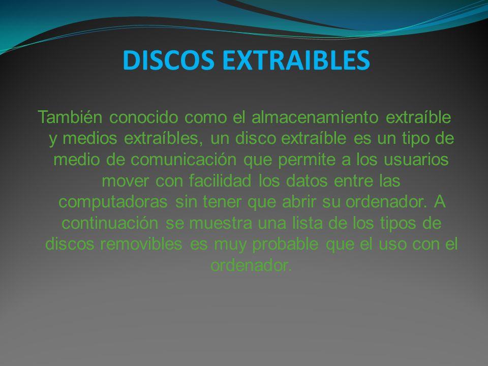 DISCOS EXTRAIBLES