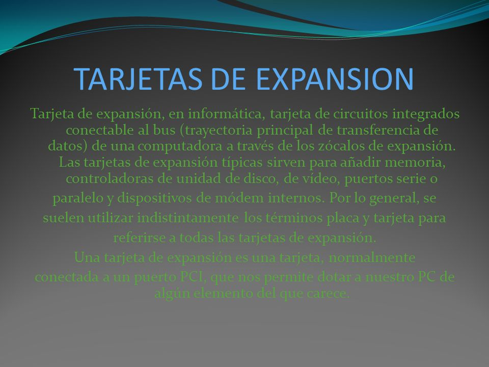 TARJETAS DE EXPANSION