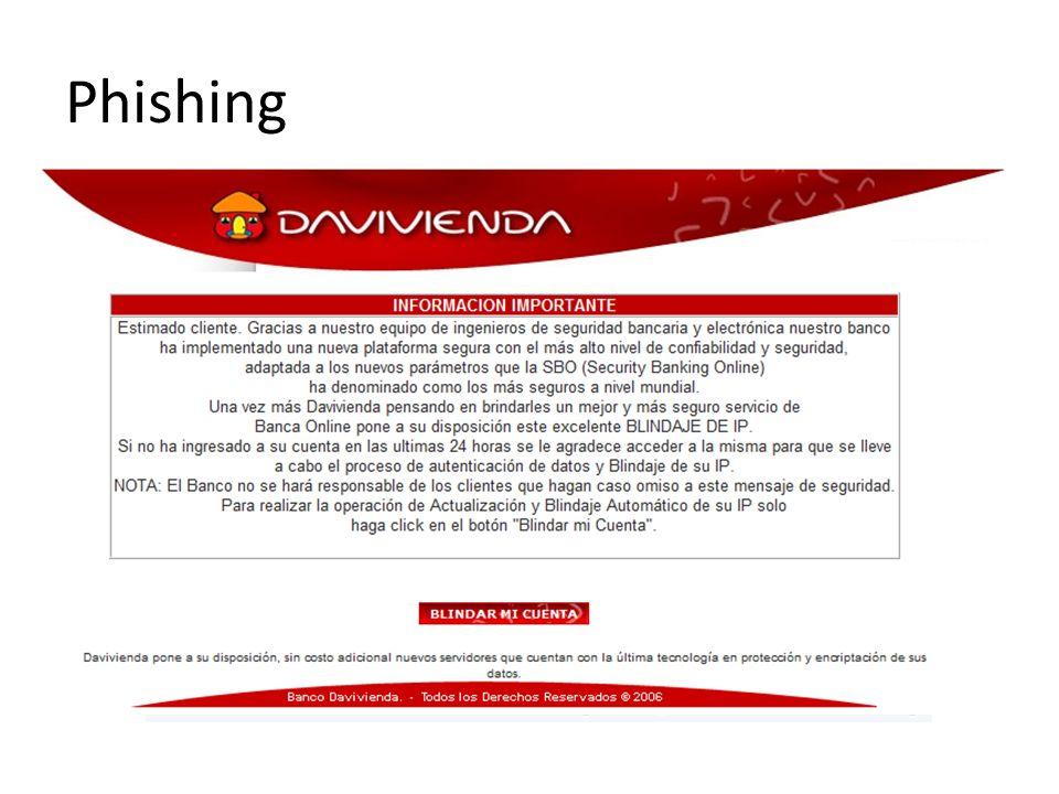Phishing Cada vez son más comunes los casos.