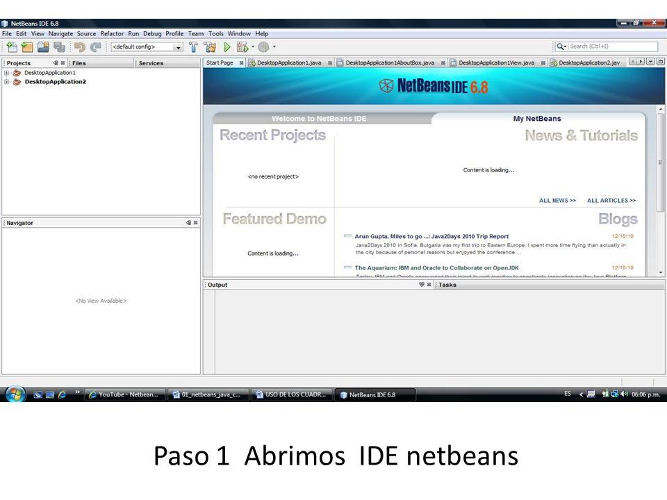 Paso 1 Abrimos IDE netbeans