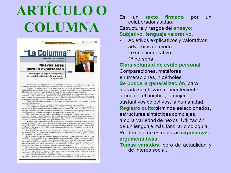 ARTÍCULO O COLUMNA Es un texto firmado por un colaborador asiduo.