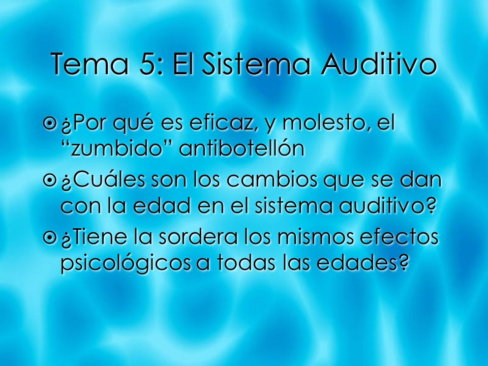 Tema 5: El Sistema Auditivo