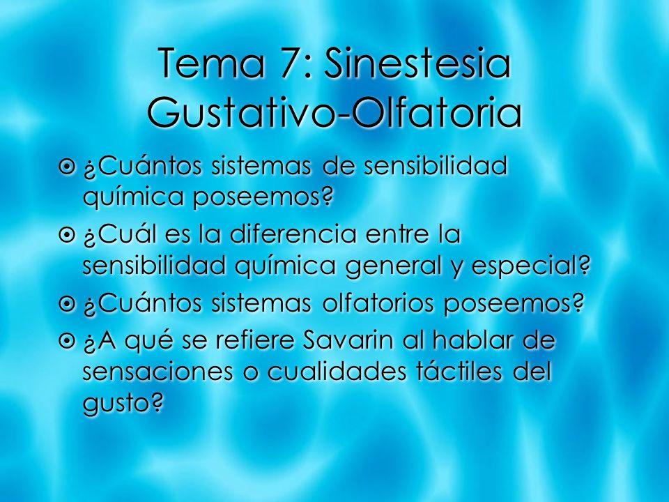Tema 7: Sinestesia Gustativo-Olfatoria