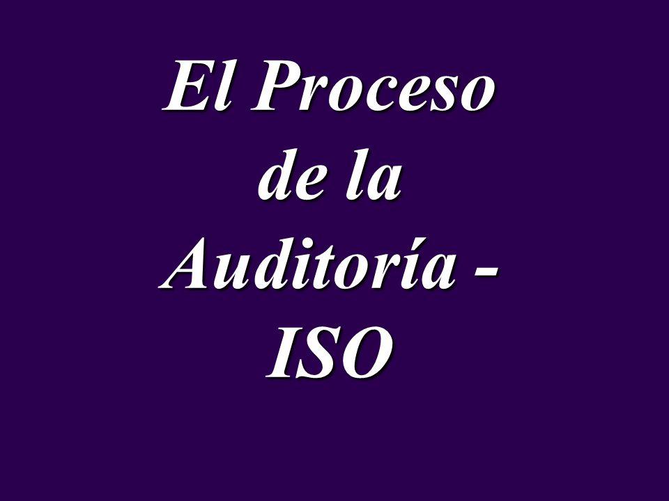 El Proceso de la Auditoría - ISO