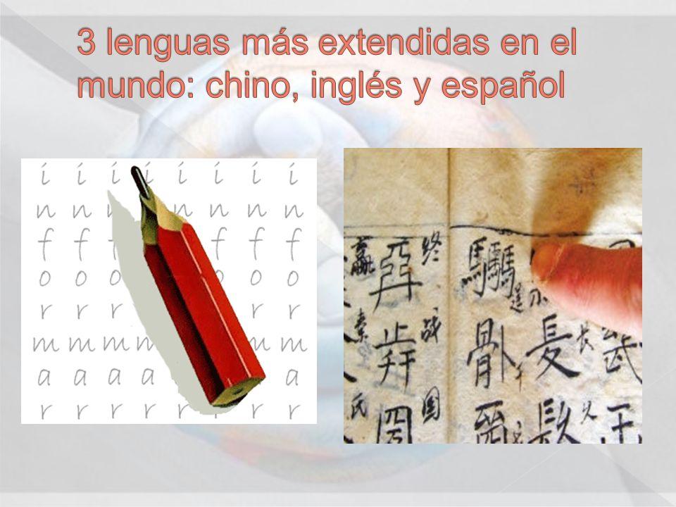 3 lenguas más extendidas en el mundo: chino, inglés y español