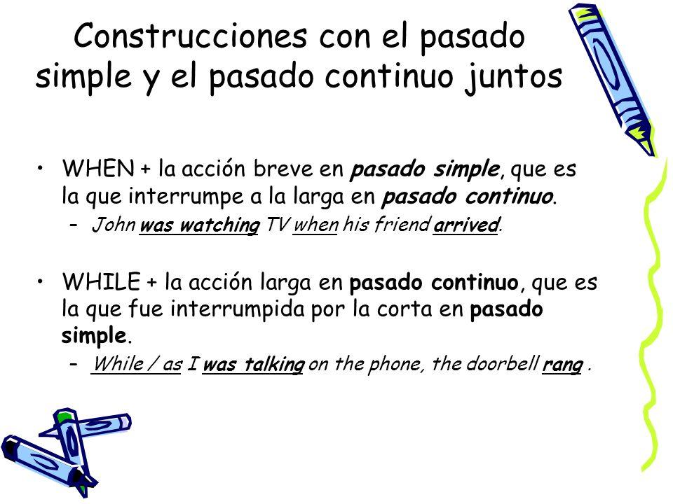 Construcciones con el pasado simple y el pasado continuo juntos