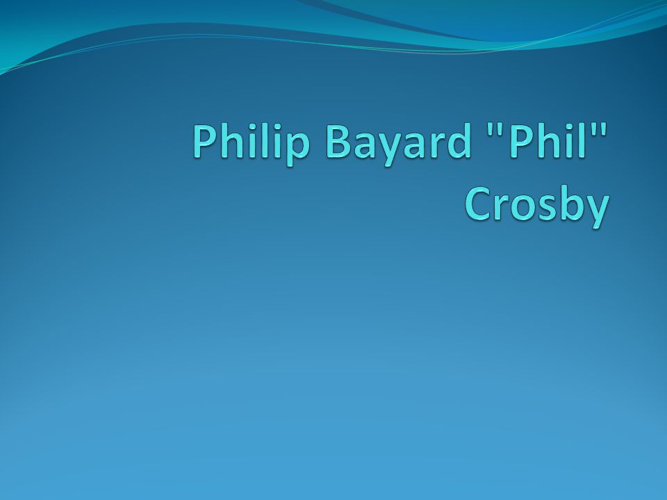 Philip Bayard Phil Crosby