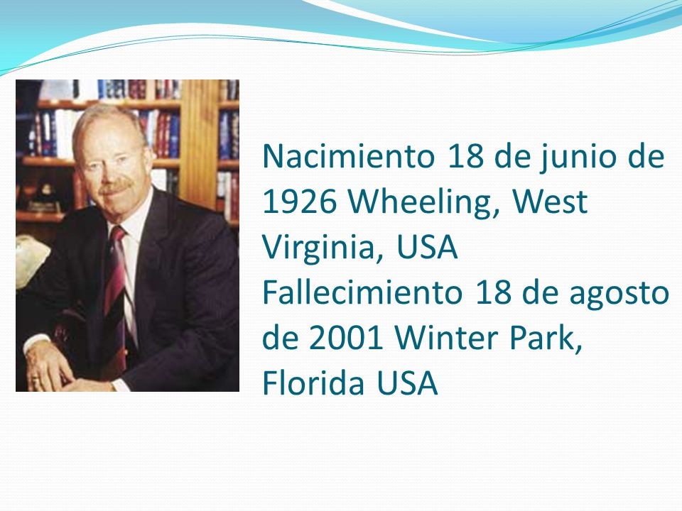 Nacimiento 18 de junio de 1926 Wheeling, West Virginia, USA Fallecimiento 18 de agosto de 2001 Winter Park, Florida USA