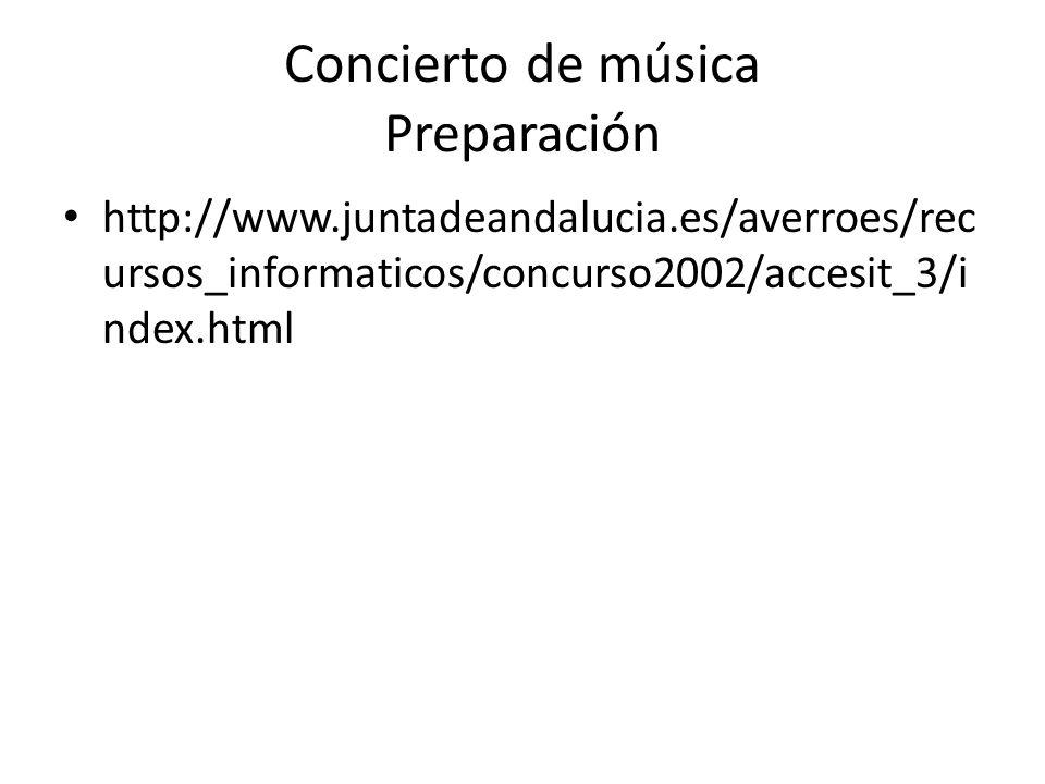 Concierto de música Preparación